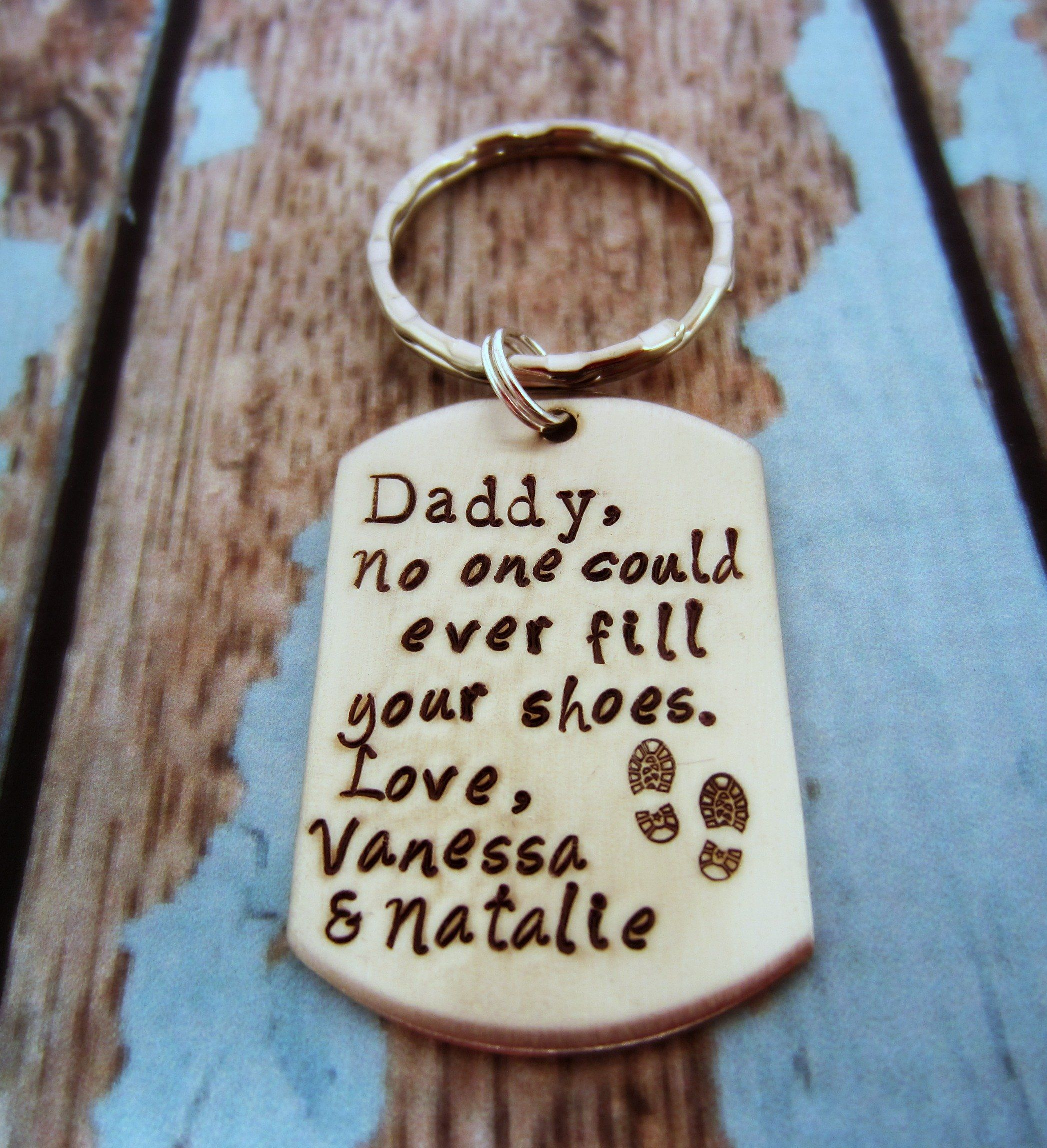 Personalized Keychain For Dad Daddy No One Could Ever Fill Your