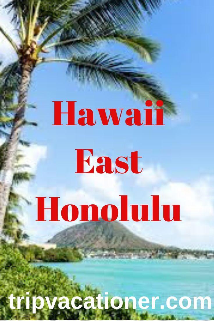 Hawaii east honolulu read about hawaii east honolulu on