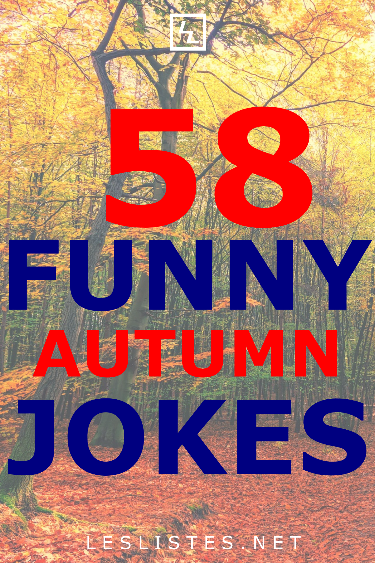 The Top 58 Autumn And Fall Jokes Of The Season