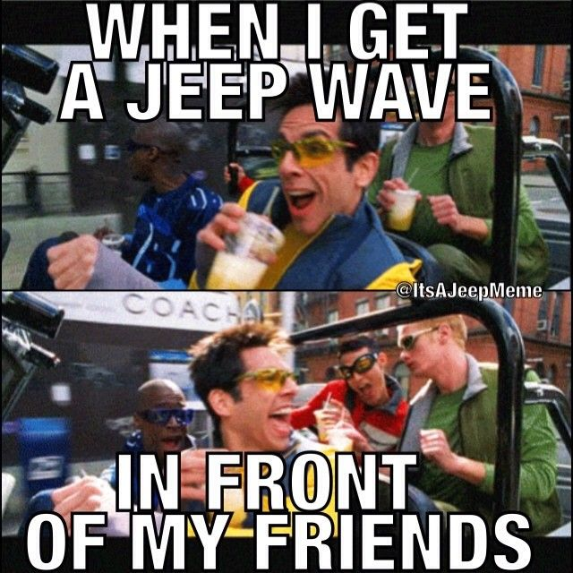 Anyone Else Have Trouble Getting Jeep Waves When Friends Ride
