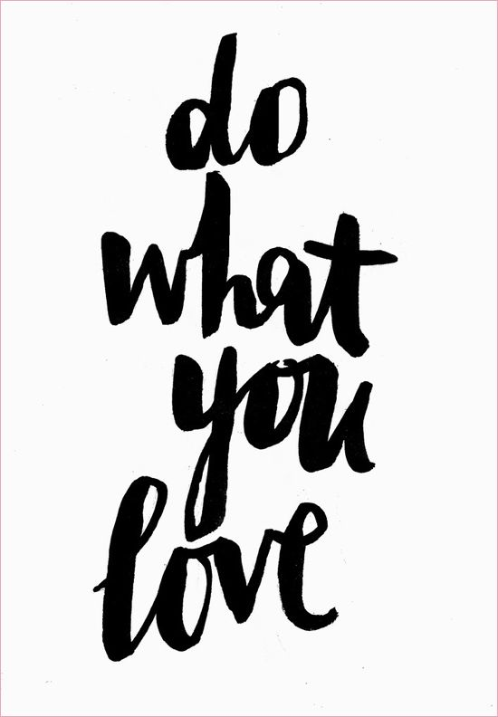 Etc Inspiration Quote Do What You Love Motivational Quote Via A Pair
