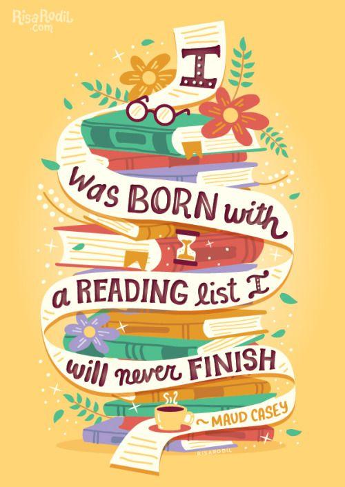 I was born with a reading list I will never finish (3/?) Available at: RB  // S6 // TeePublic | Sprüche bücher, Bücher zitate, Zitate lesen
