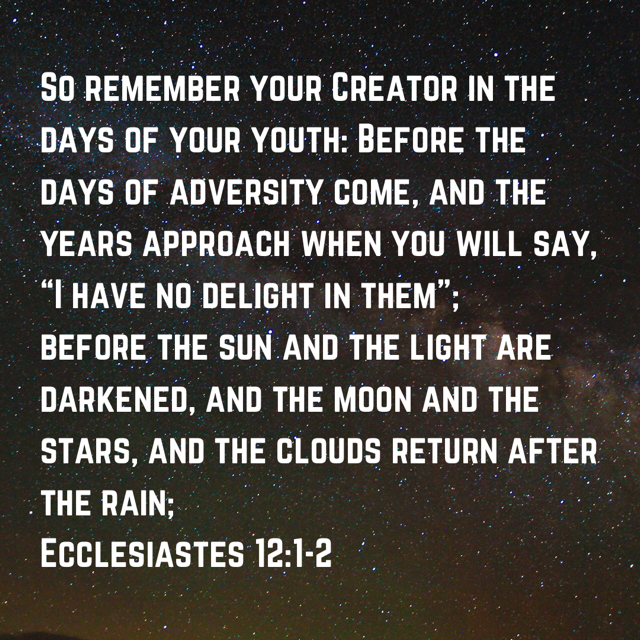 Ecclesiastes 12 1 2 Ecclesiastes 12 Ecclesiastes Holman Christian Standard Bible