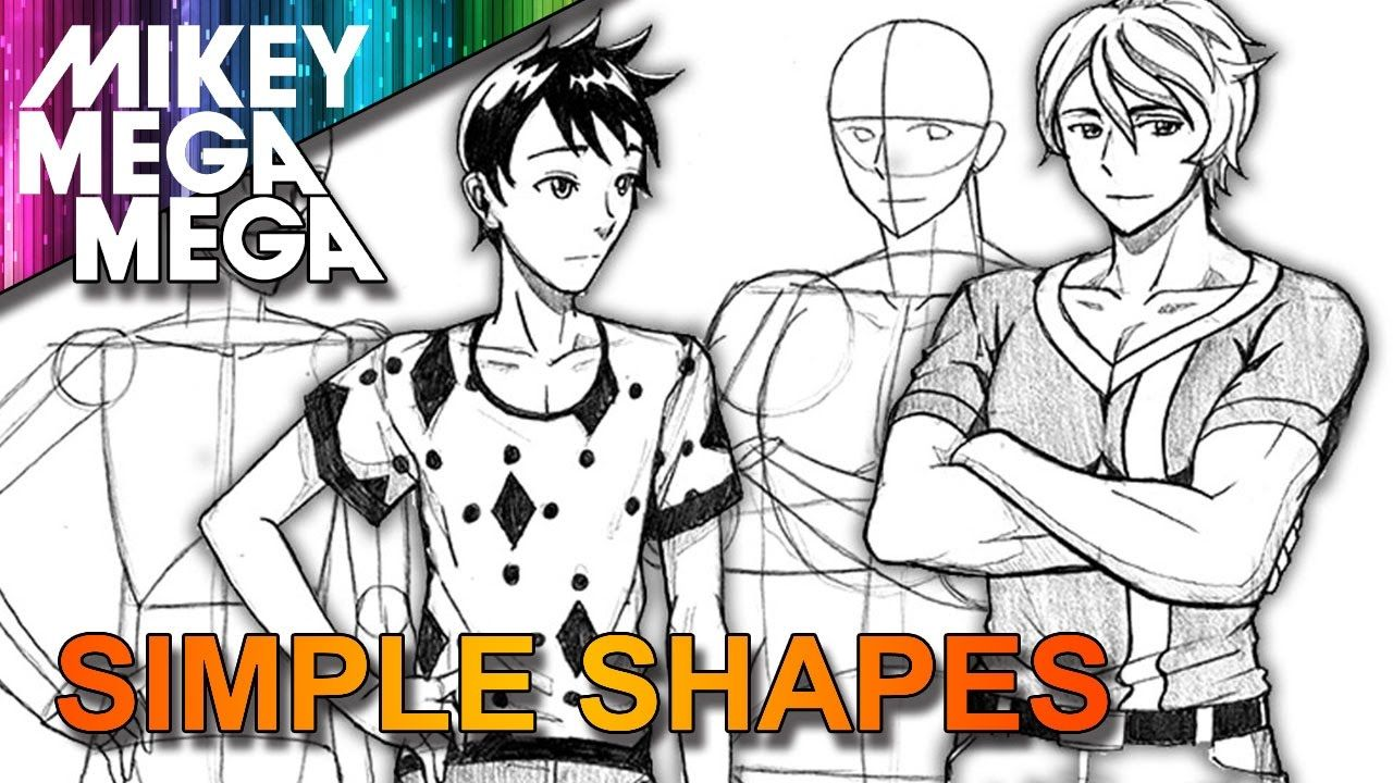How To Draw MALE ANIME MANGA CHARACTERS From BASIC SHAPES ...