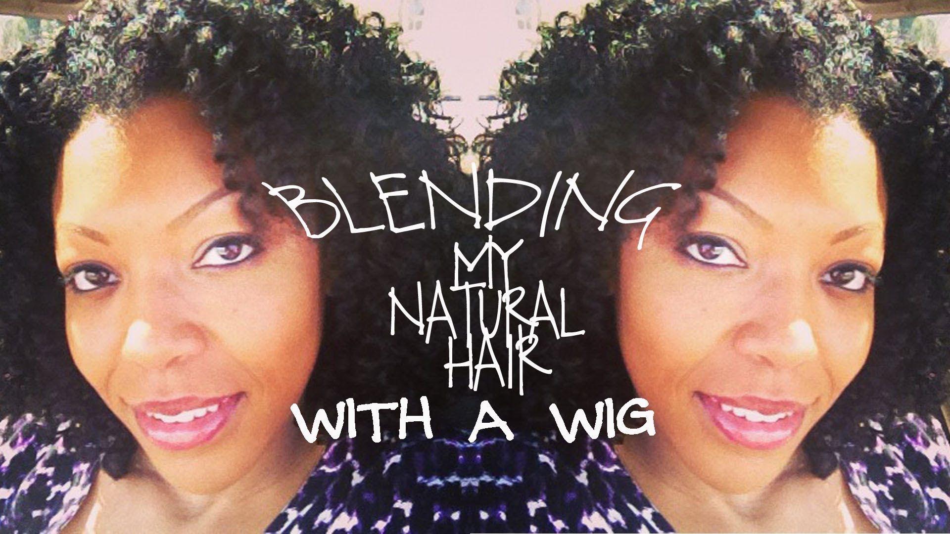 Blending My Natural Hair with a Half Wig | Half wigs, Natural hair ...
