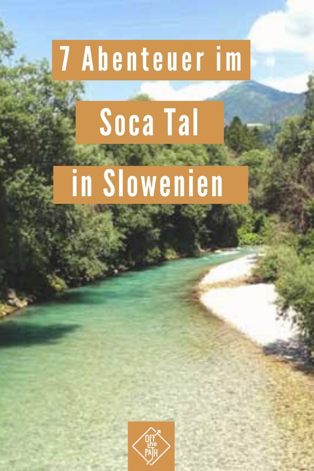 Photo of Tips & information for the Soca Valley in Slovenia + 7 cool activities