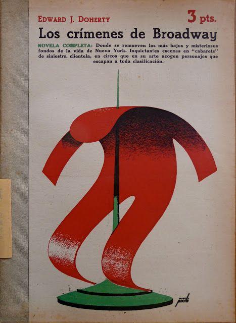 Edward J. Doherty, LOS CRÍMENES DE BROADWAY, 1948. Cover by Manolo Prieto.
