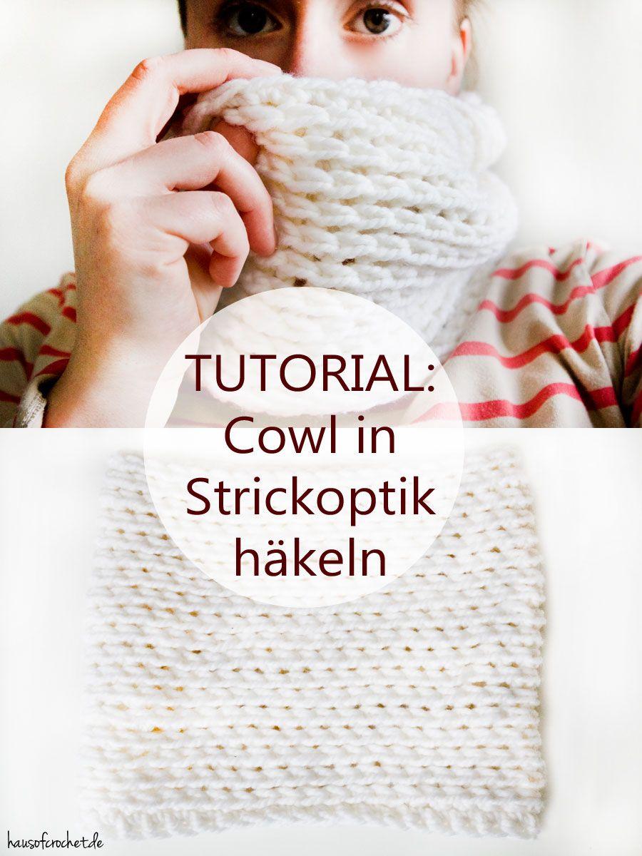 Tutorial: Cowl in Strickoptik häkeln | Kostenlos, Häkeln und Anleitungen