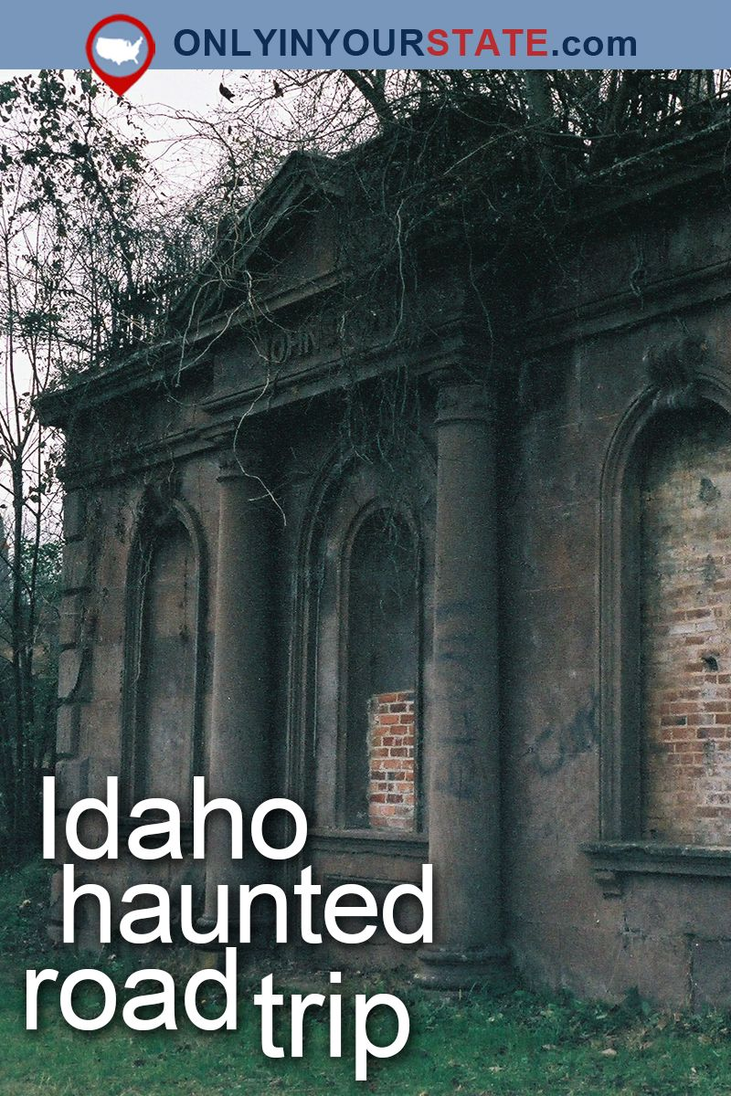 Here's The Ultimate Terrifying Idaho Road Trip And It'll