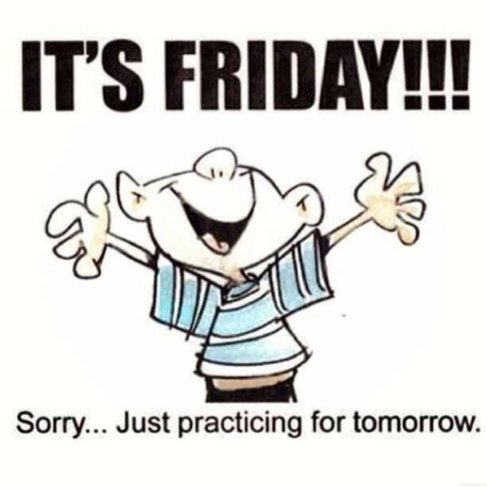 Thursday Humor Thursday Humor Its Friday Quotes Tuesday Quotes