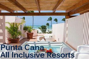 Punta Cana All Inclusive Resorts