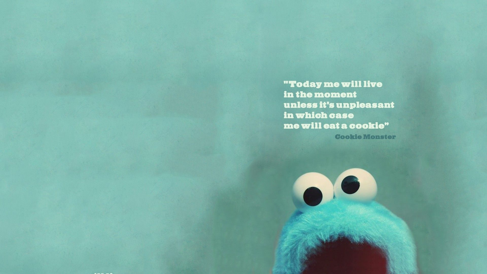 Cookie Monster Quote Wallpaper 1920x1080 Via Classy Bro Cute Desktop Wallpaper Laptop Wallpaper Quotes Desktop Background Quote