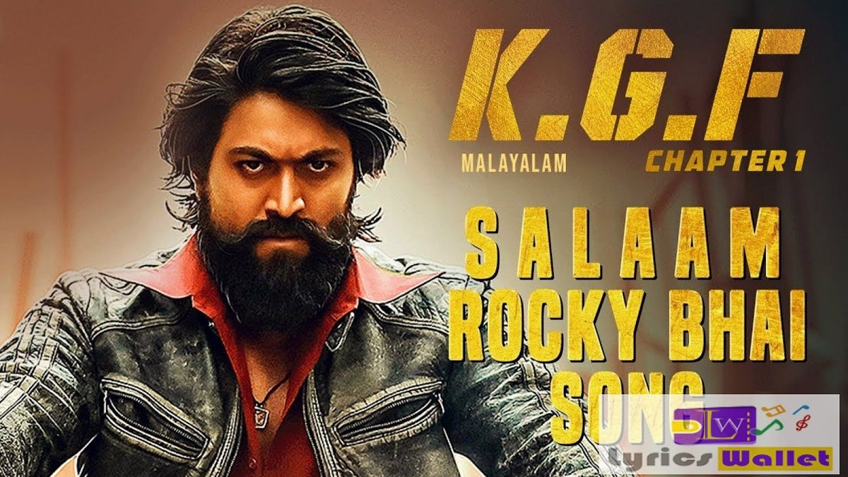 Salaam Rocky Bhai Song Lyrics KGF (With images) Songs