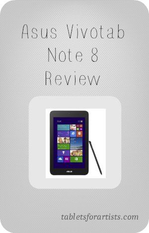 Asus VivoTab Note 8 Review: Wacom in a small tablet | Art