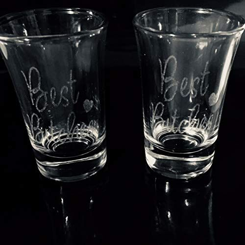 07a3ff83d1 Set of 2 Best Bitches Laser Engraved Shot Glasses. One shot glass for you