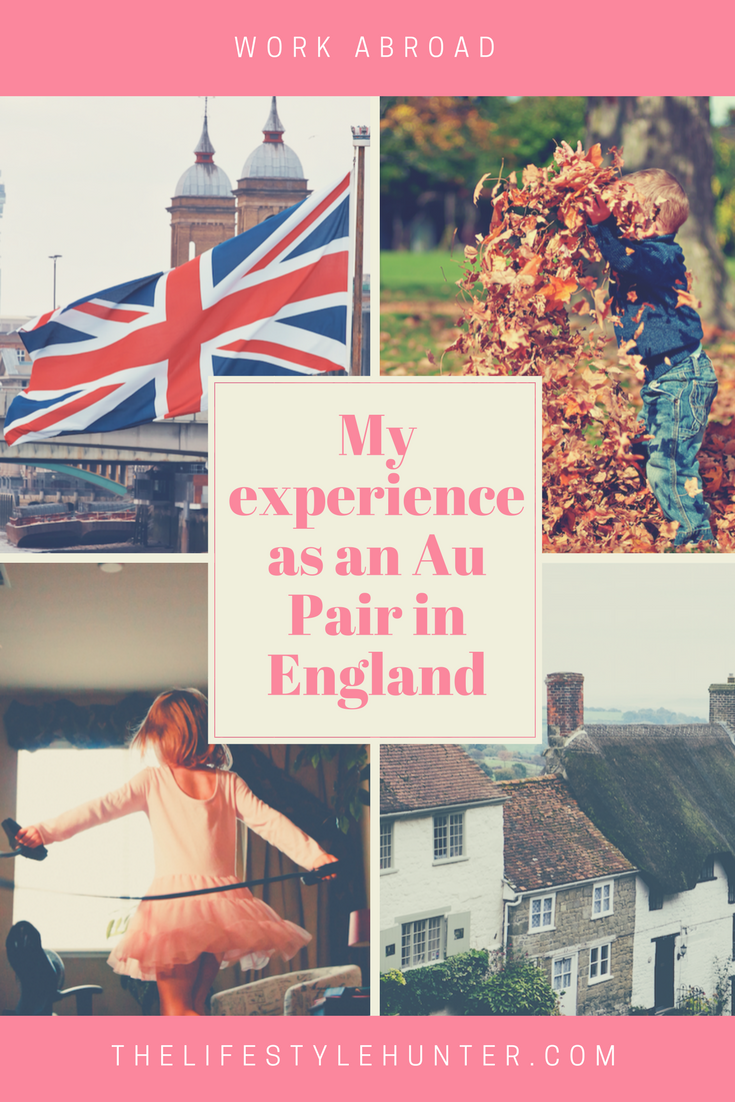 My Experience As An Au Pair In England 1 Summer Best Pins