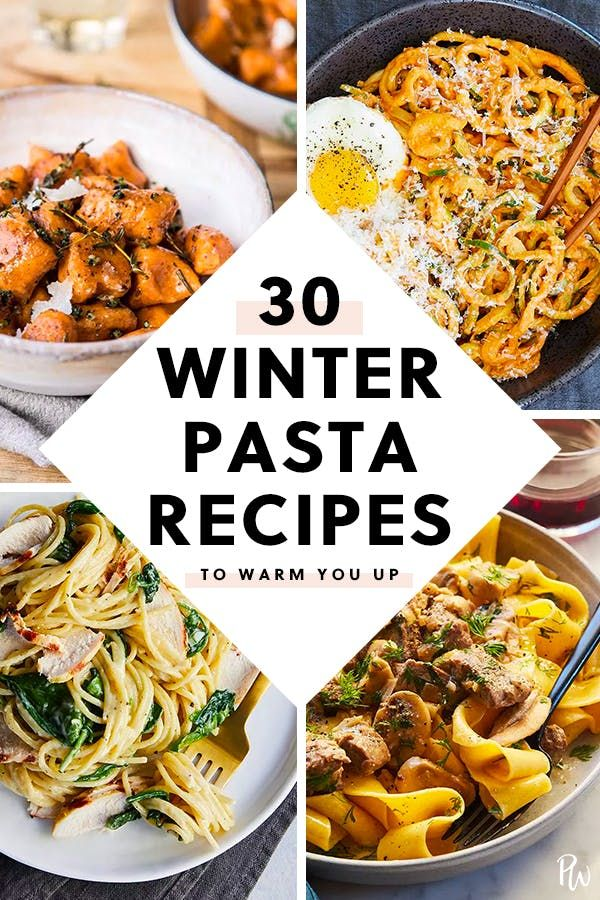 30 Cold-Weather Pasta Recipes That Will Warm You Right Up