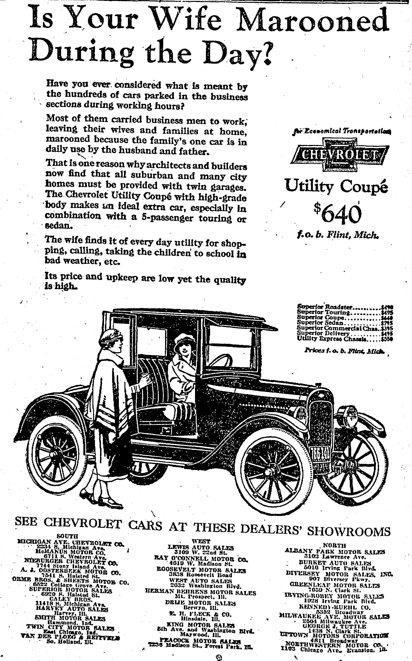 1924 Is your wife marooned during the day, what with you