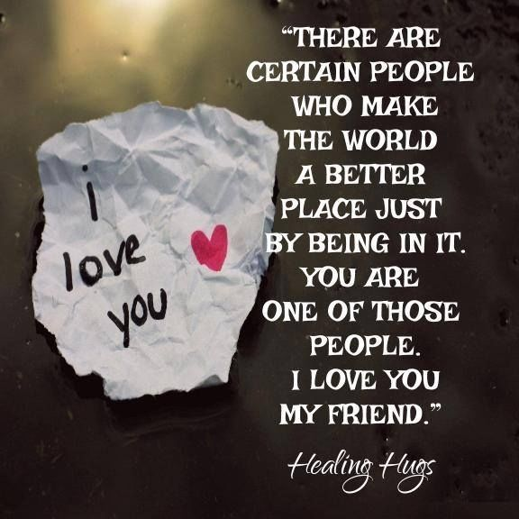 Awesome Friendship Quotes: I Love You My Friend