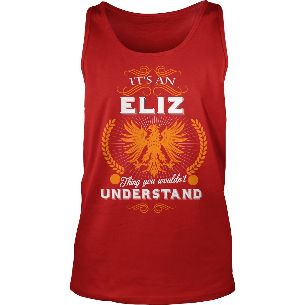 ELIZ,  ELIZYear,  ELIZBirthday,  ELIZHoodie #gift #ideas #Popular #Everything #Videos #Shop #Animals #pets #Architecture #Art #Cars #motorcycles #Celebrities #DIY #crafts #Design #Education #Entertainment #Food #drink #Gardening #Geek #Hair #beauty #Health #fitness #History #Holidays #events #Home decor #Humor #Illustrations #posters #Kids #parenting #Men #Outdoors #Photography #Products #Quotes #Science #nature #Sports #Tattoos #Technology #Travel #Weddings #Women