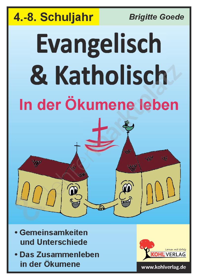 Unterschied Katholisch Evangelisch Kindern Erklärt