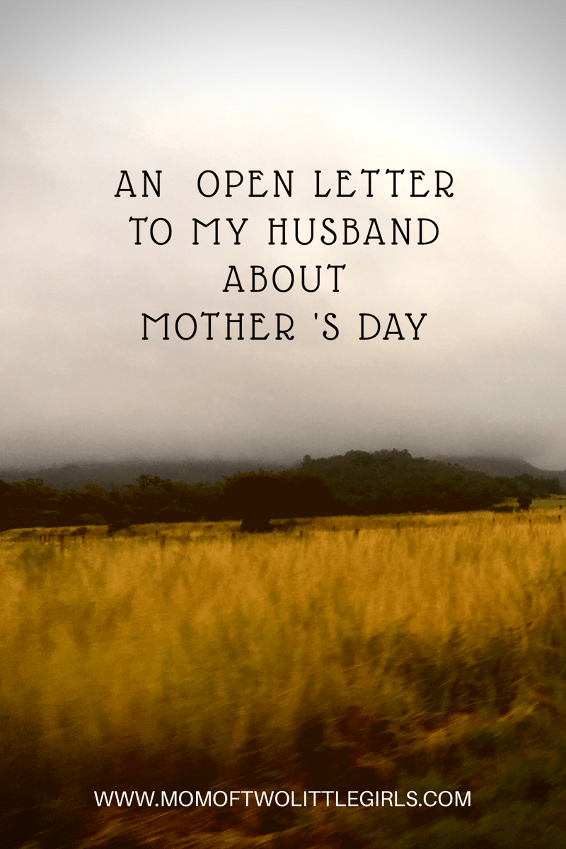 Open Letter To My Husband About Mother's Day | Mom Humour