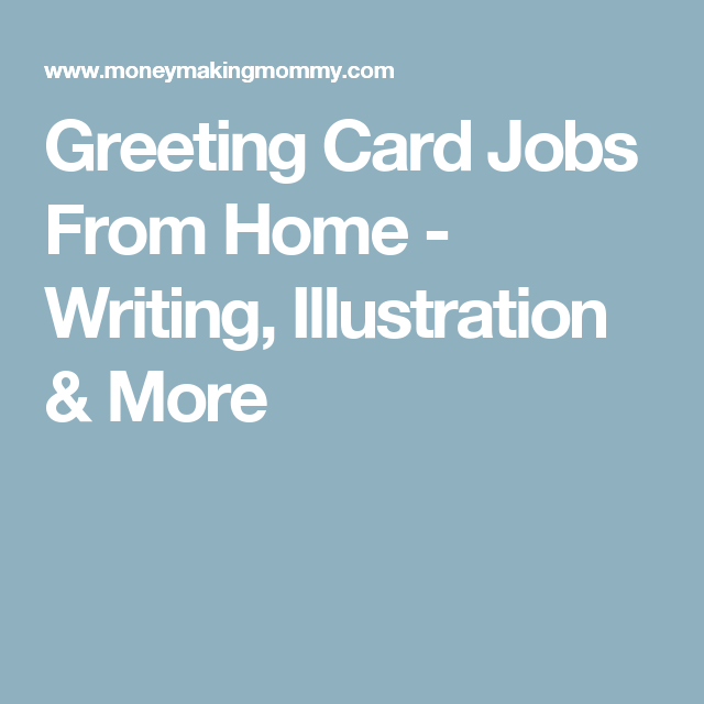 Greeting card jobs from home writing illustration more greeting card jobs from home writing illustration more m4hsunfo