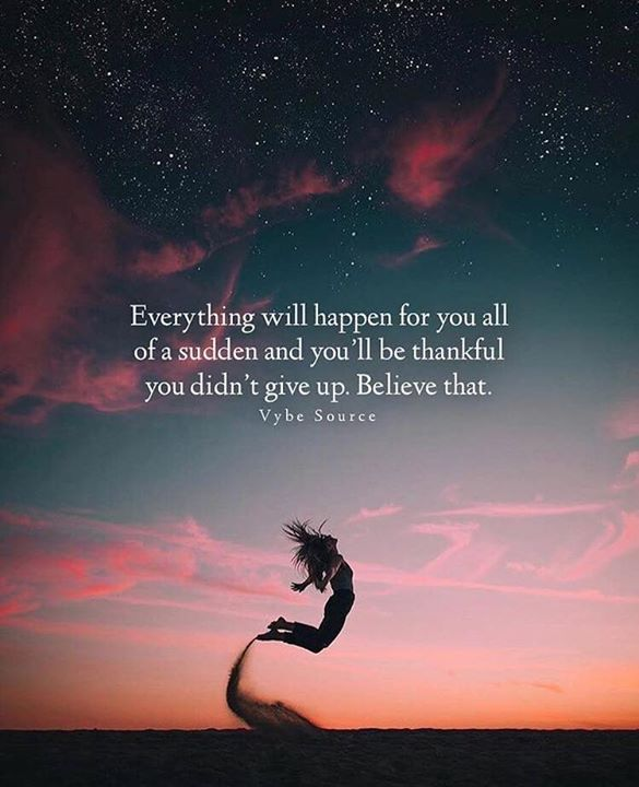 Everything will happen for you all of a sudden..