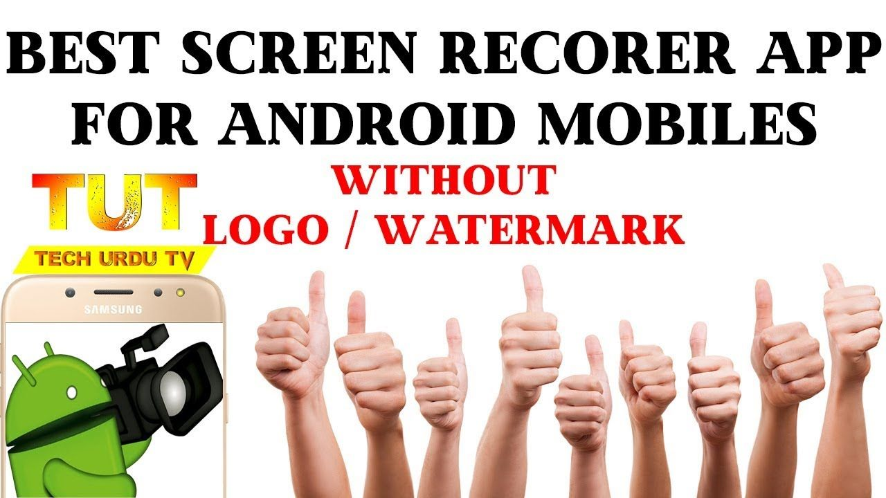 Best Screen Recorder 4 Android 2018 No Watermark No