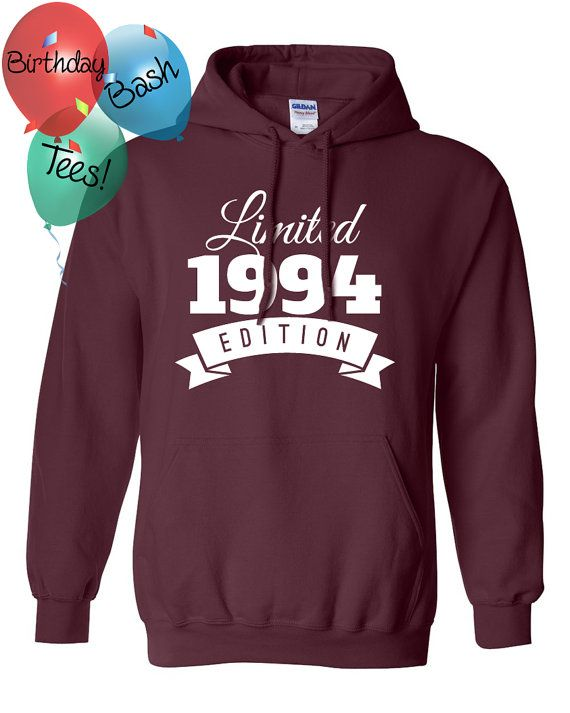 1994 Birthday Hoodie 22 Year Old Limited By BirthdayBashTees More 1964 19th Gifts