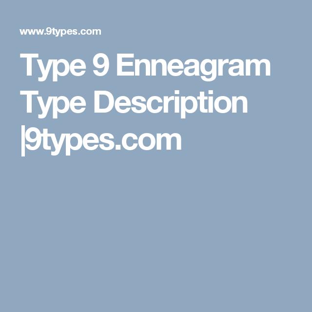 Type 9 Enneagram Type Description |9types com | Enneagram
