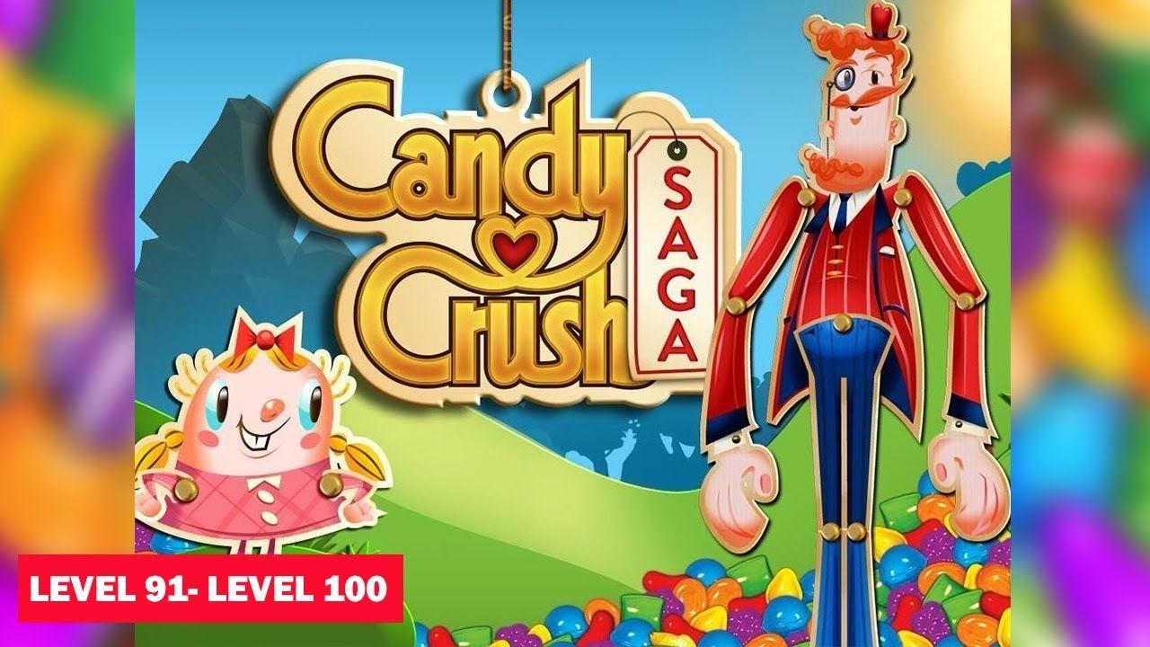 Candy Crush Saga Iphone Gameplay Level 91 Level 100 Candy Crush Saga Candy Crush Candy Crush Games