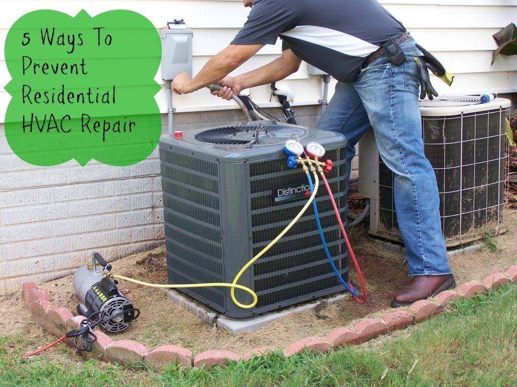 5 Ways To Prevent Residential HVAC Repair Air