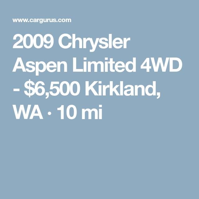 2009 Chrysler Aspen Limited 4wd 6 500 Kirkland Wa 10 Mi
