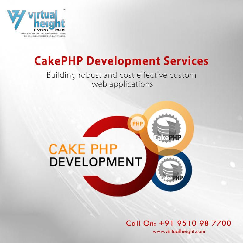 We Offer Cakephp Development Services Ahmedabad Virtual Height It Services Pvt Ltd In 2020 App Development Mobile App Development Companies App Development Companies