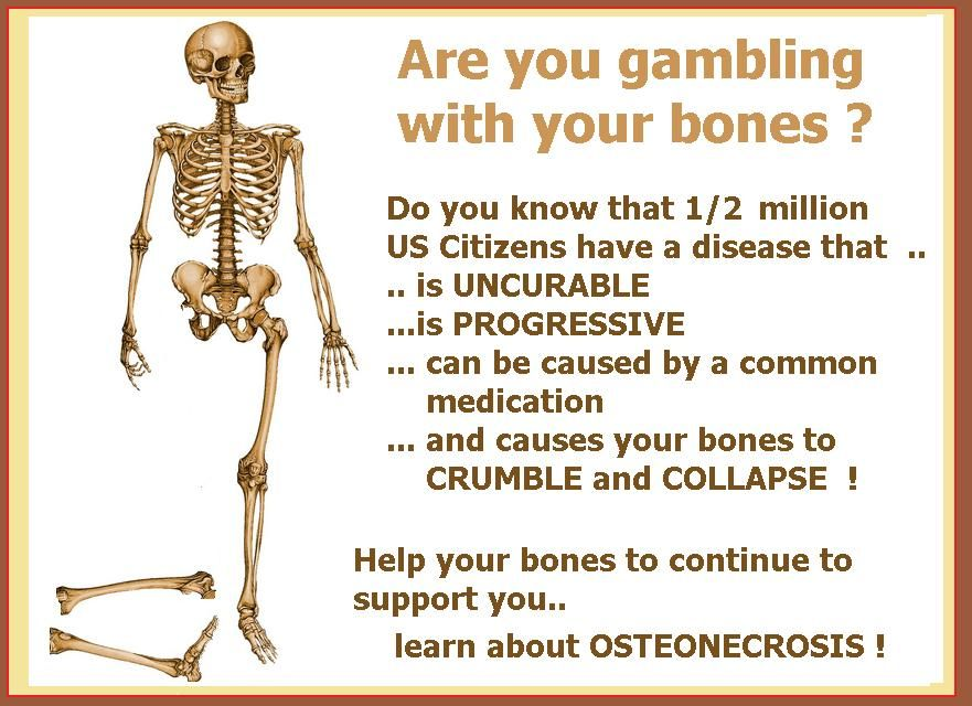 osteonecrosis, avascular necrosis AVN , ON ,  PROTECT YOUR BONES
