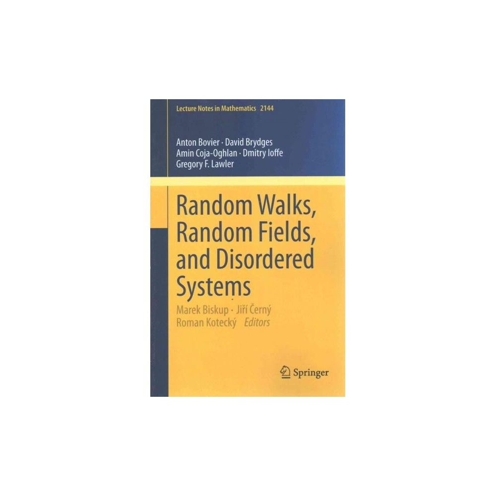 Random Walks, Random Fields, and Disorde ( Lecture Notes in Mathematics) (Paperback)