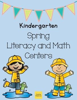 Kindergarten Spring Math and Literacy Centers by Creative Kinderoos | Teachers Pay Teachers