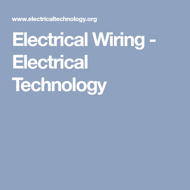 Electrical Wiring - Electrical Technology | ELEKTRİK - ELEKTRONİK ...