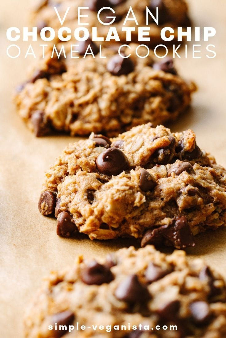 Vegan Oatmeal Chocolate Chip Cookies - The Simple