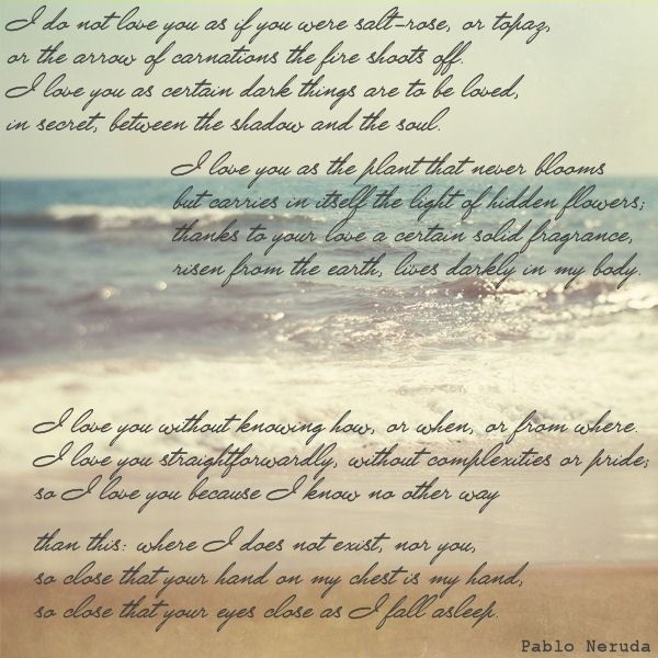neruda weak with the dawn poem