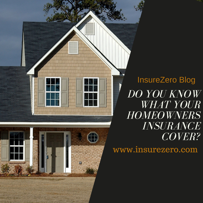 Do You Know What Your Homeowners Insurance Cover? | Home ...
