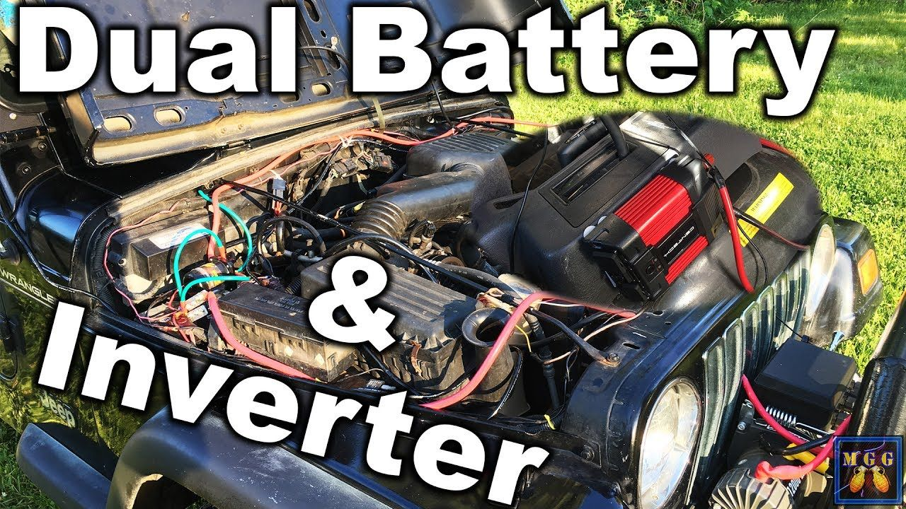 How To Wire A Dual Battery And Power Inverter Setup Wiring Jeep Tj Cb Suggestions