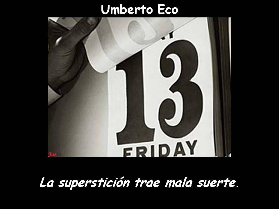La Supersticion Trae Mala Suerte Con Imagenes Feliz Viernes