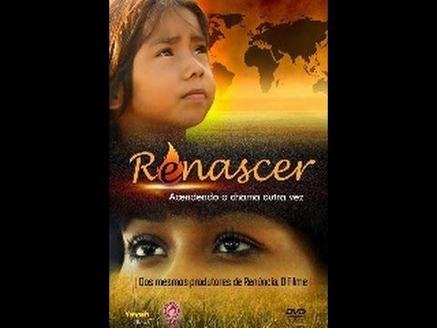 Novo Filme Gospel Renascer Acendendo A Chama Outra Vez Filmes