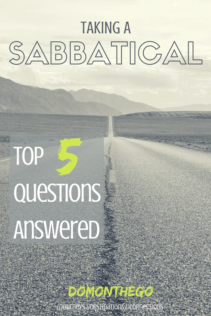 trying to decide whether taking a sabbatical is right for you? in