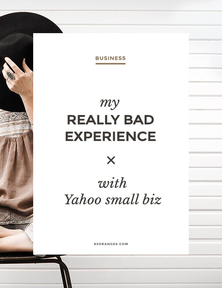 My (Bad) Experience with Yahoo Small Biz We're far from being a fan of Yahoo Small Business. We have had trouble with them every time one of our clients has used their services.Powered by WPe... http://83oranges.com/yahoo-small-biz-has-done-it-again/