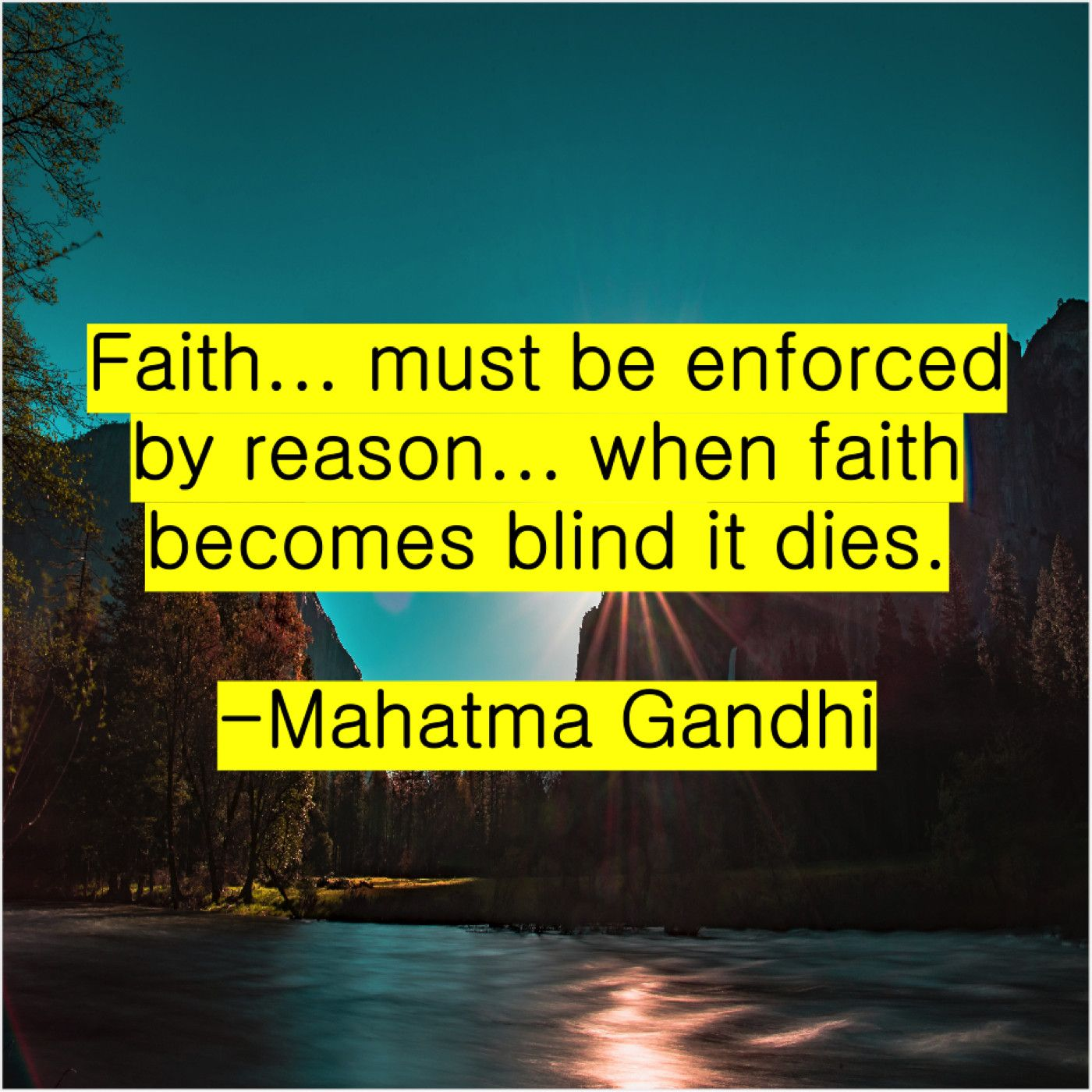 Mahatma Gandhi Faith Must Be Enforced By Mahatma Gandhi Gandhi Woman Quotes