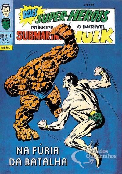 Príncipe Submarino e O Incrível Hulk (Super X) n° 43 - Ebal