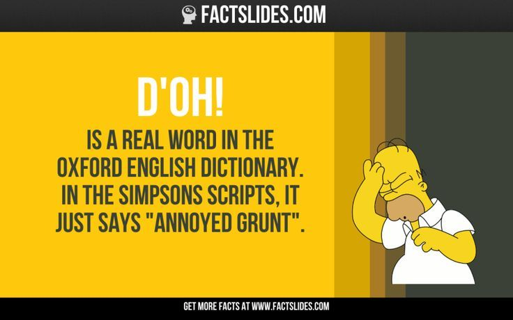 Doh Is A Real Word In The Oxford English Dictionary In The